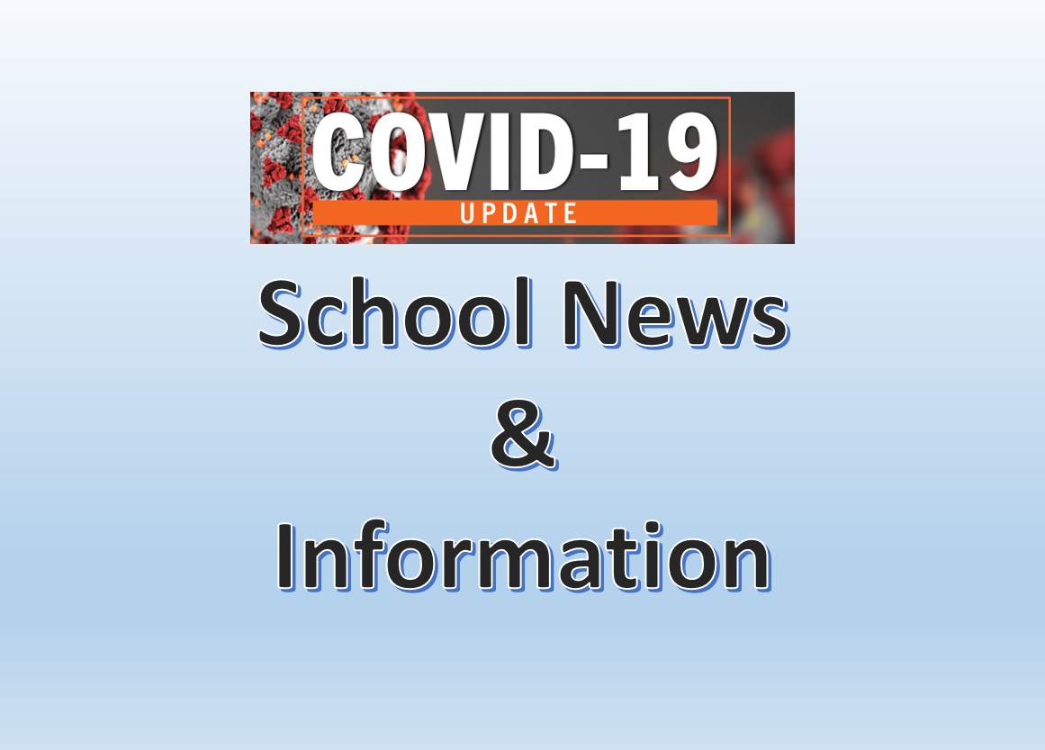 COVID 19 School News and Information