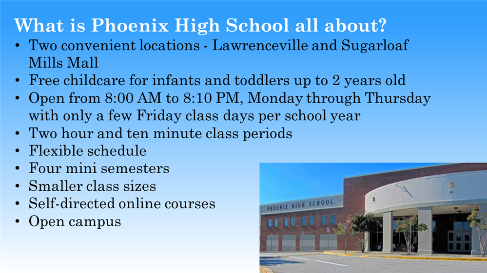 Image of a list of what makes Phoenix High School unique with a picture of the school on the bottom right corner