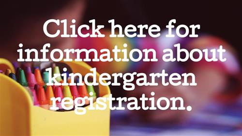 Click here for information about kindergarten registration